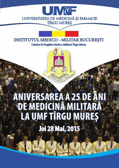 Aniversarea a 25 de ani de medicină militară la UMF Tîrgu Mureș