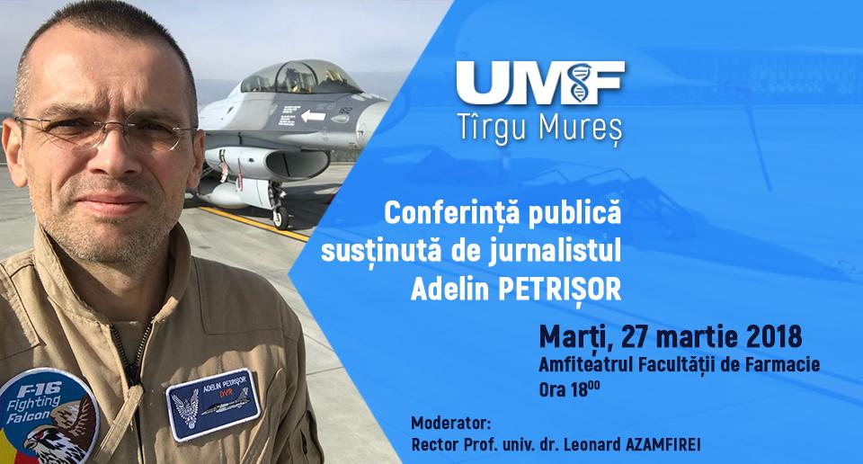 Jurnalistul Adelin Petrișor, invitat la UMF Tîrgu Mureș