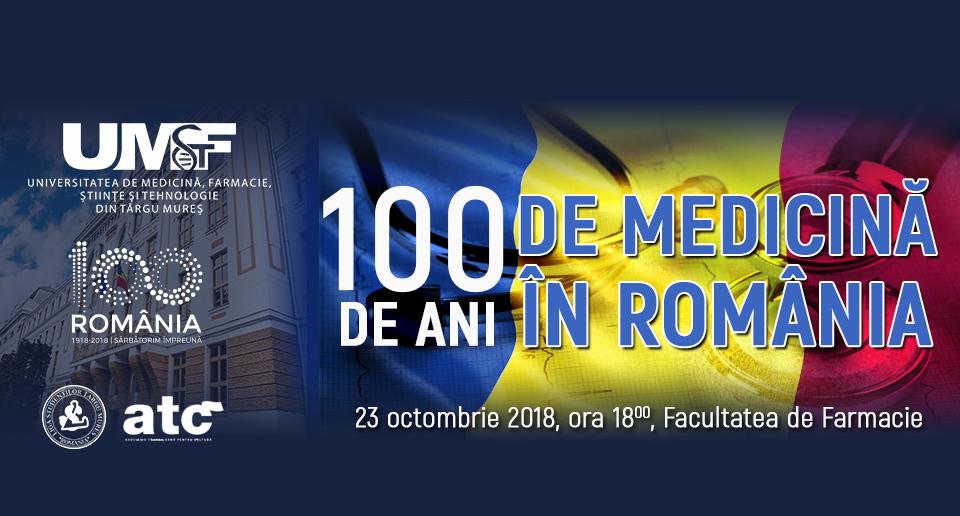 """Conferința """"100 de ani de medicină în România"""", la UMFST Târgu Mureș"""