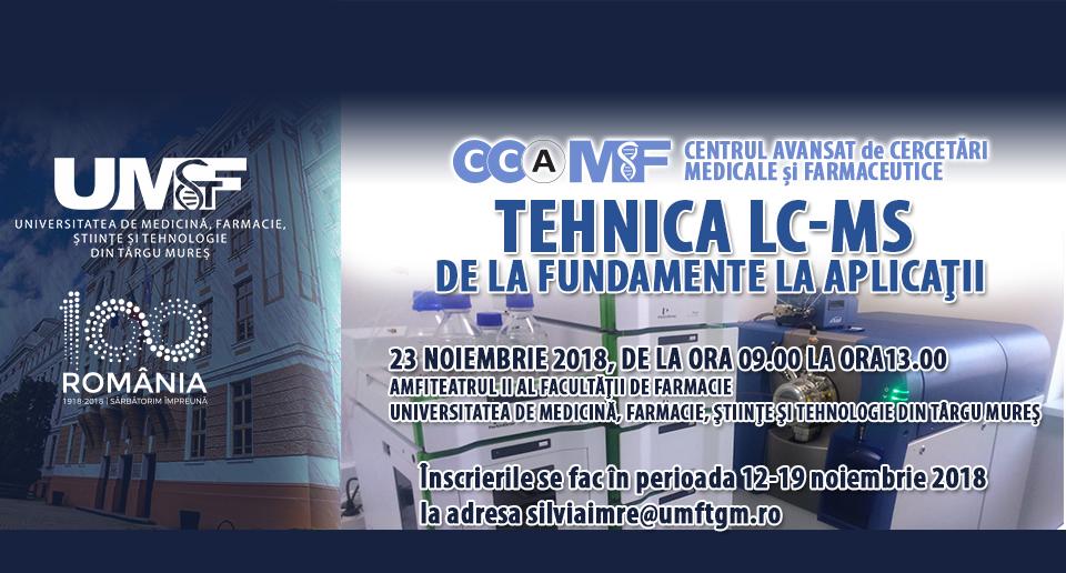 """Cursul """"Tehnica LC-MS, de la fundamente la aplicaţii"""", la UMFST Târgu Mureș"""