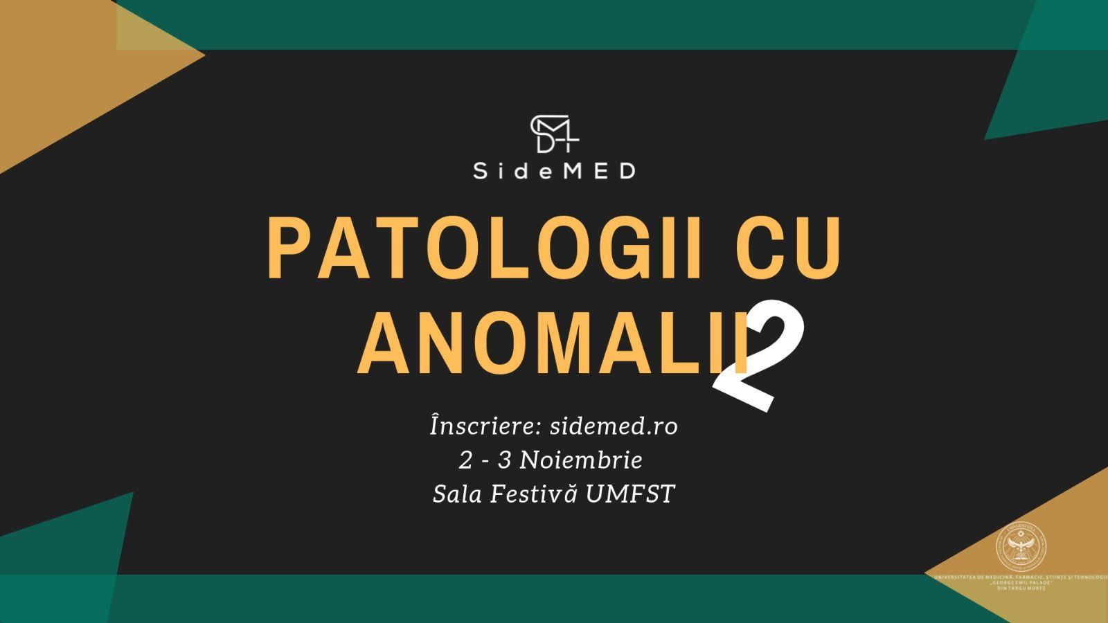 Patologii cu anomalii, la ediția a doua