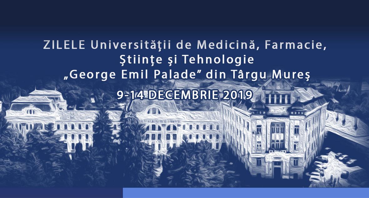 """Zilele Universității de Medicină, Farmacie, Științe și Tehnologie """"George Emil Palade"""" din Târgu Mureș"""