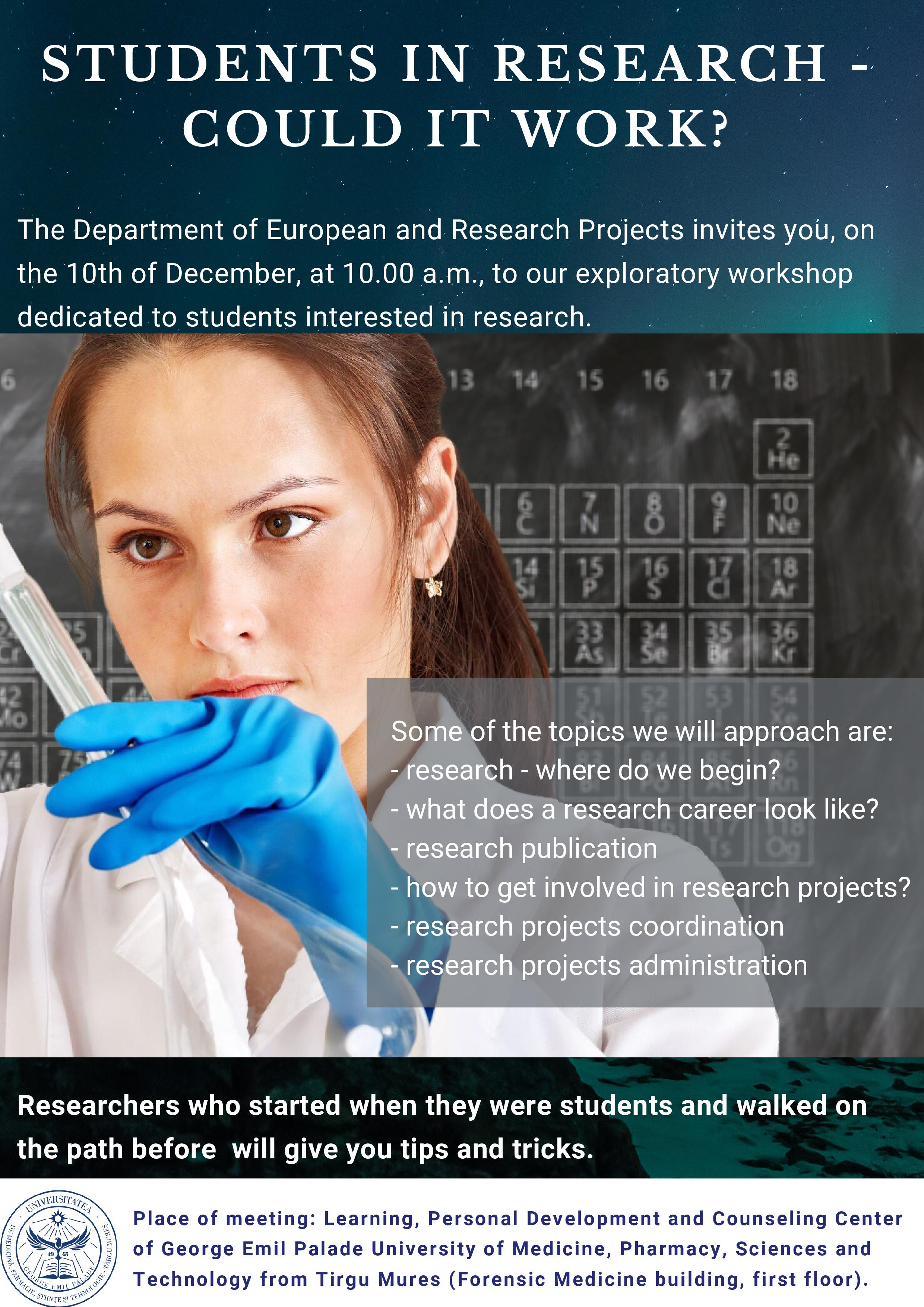 Workshop adresat studenților pasionați de cercetare științifică