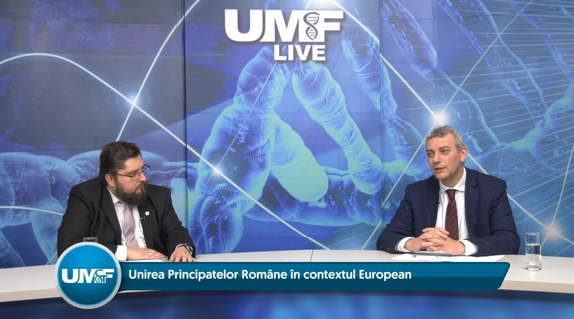 UMFST Live: Unirea Principatelor Române în contextul european