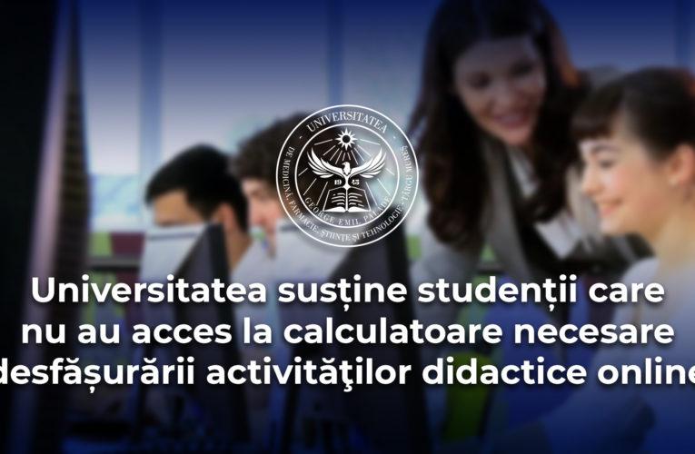 Peste 130 de studenți ai UMFST, sprijiniți financiar pentru a-și achiziționa calculatoare necesare desfășurării activităților didactice online
