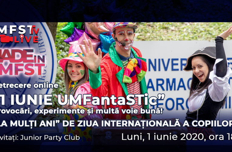 """VIDEO: Petrecere online """"1 IUNIE UMFantaSTic"""" – provocări, experimente și multă voie bună"""