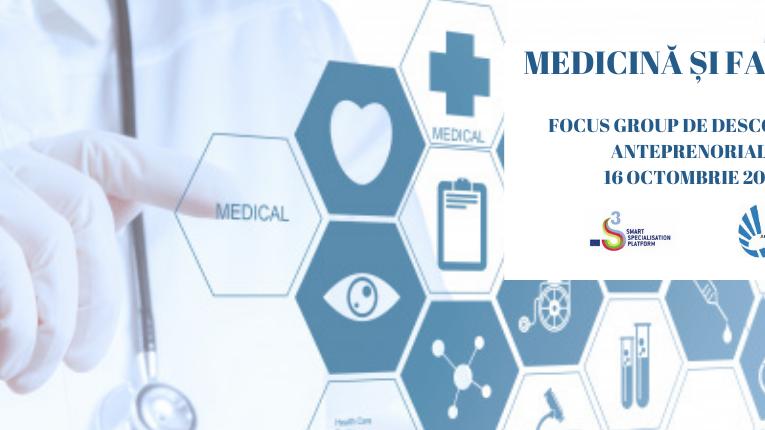 Medicină și farmacie. Focus grup de descoperire antreprenorială