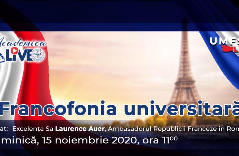 Ambasadorul Republicii Franceze în România, invitat la emisiunea Academica de la UMFSTv Live!