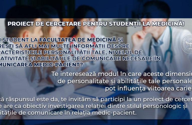 Proiect de cercetare pentru studenții la Medicină! Relația dintre stilul personologic și abilitățile de comunicare în mediul medical